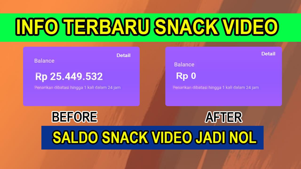 Info Terbaru Snack Video Saldo Bisa Hilang Jika Lakukan Ini